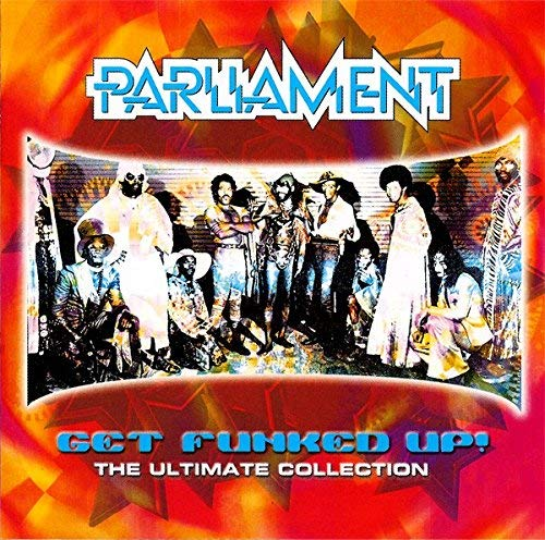 Parliament – Get Funked Up: The Ultimate Collection (2000) [FLAC]