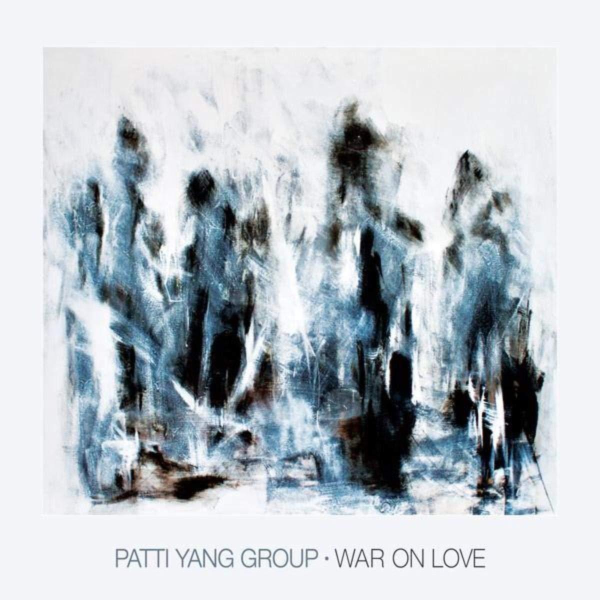 Patti Yang Group – War On Love (2019) [FLAC]