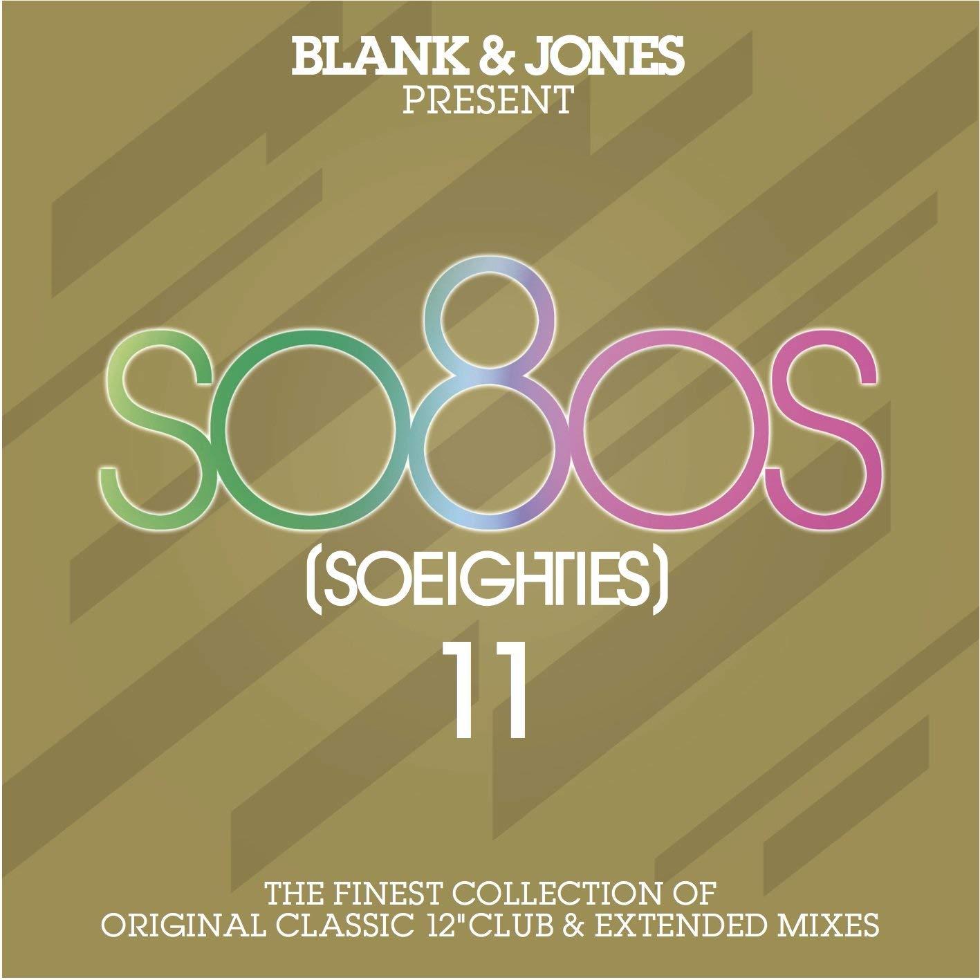 VA – Blank & Jones present so8os (SOEIGHTIES) 11 (2018) [FLAC]