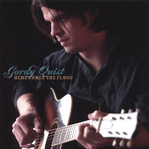 Gordy Quist – Here Comes The Flood (2007) [FLAC]