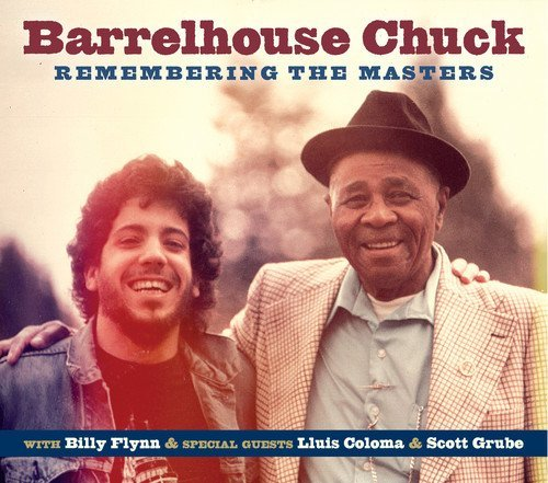 Barrelhouse Chuck – Remembering The Masters (2016) [FLAC]