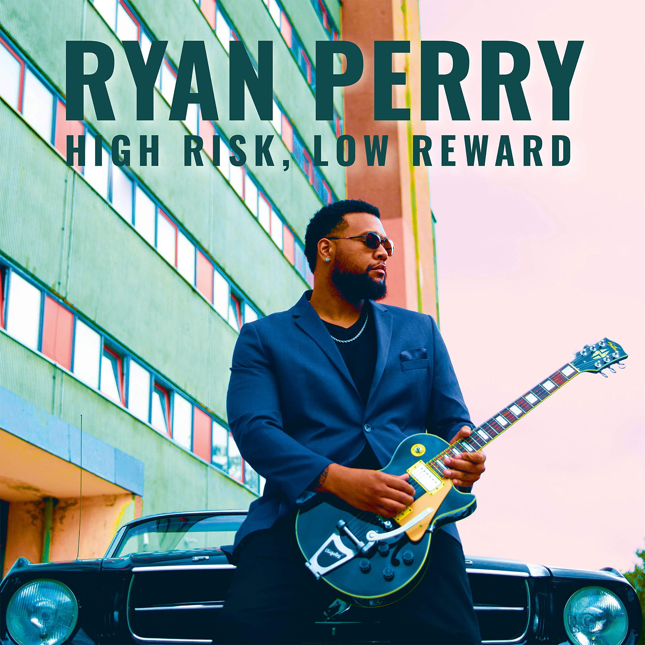 Ryan Perry – High Risk Low Reward (2020) [FLAC]