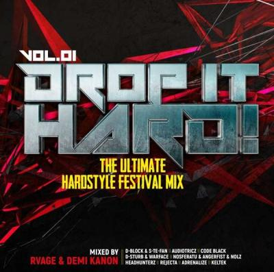 VA – Drop It Hard! Vol.01 The Ultimate Hardstyle Festival Mix (2019) [FLAC]