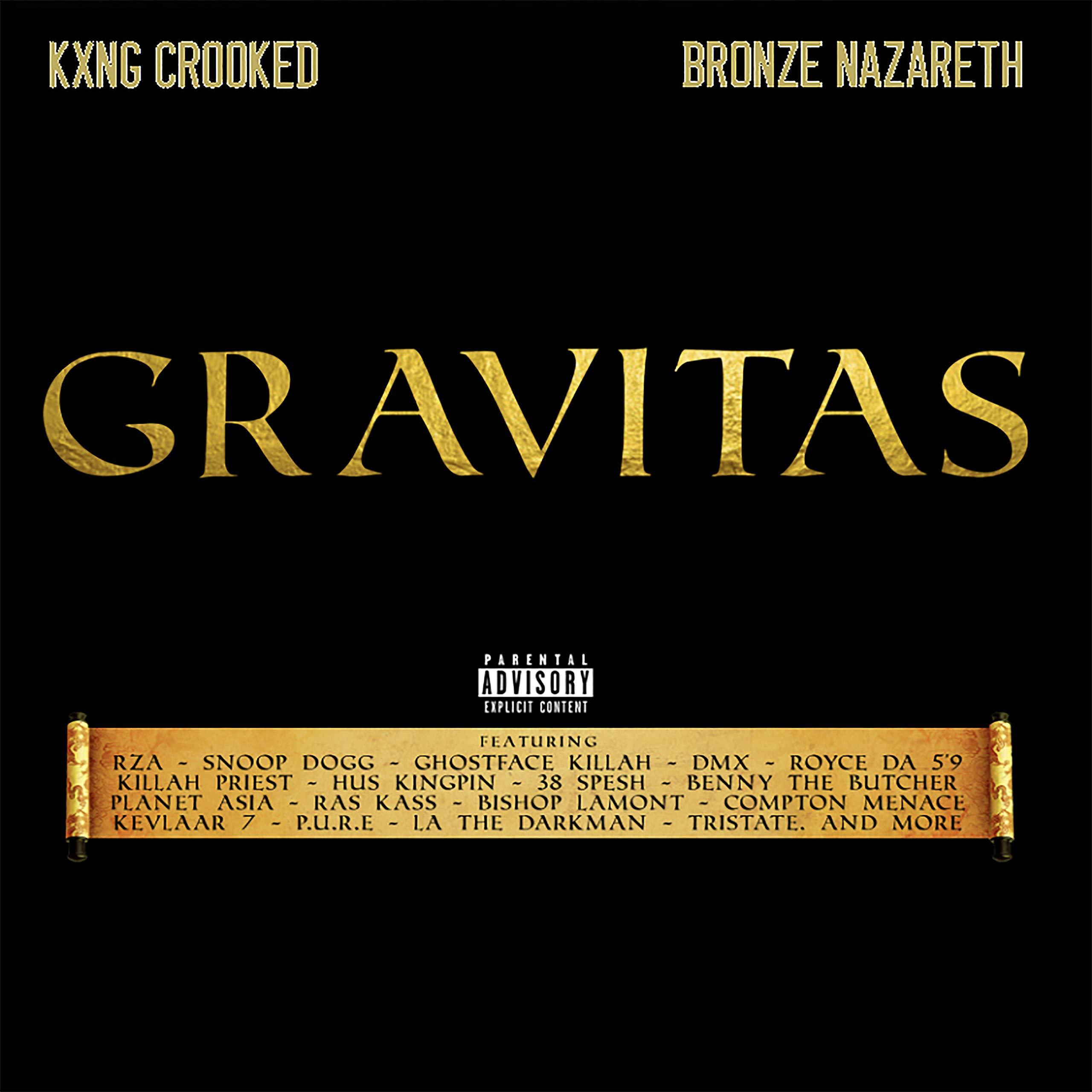 KXNG Crooked & Bronze Nazareth - Gravitas (2019) [FLAC] Download