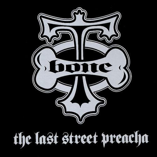 T-Bone – The Last Street Preacha (2001) [FLAC]