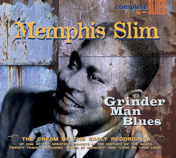 Memphis Slim – Grinder Man Blues (2004) [FLAC]