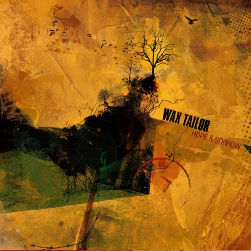 Wax Tailor – Hope & Sorrow (2007) [FLAC]