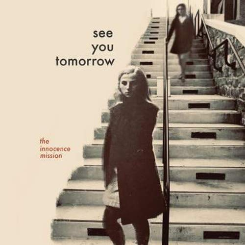 The Innocence Mission – See You Tomorrow (2020) [FLAC]