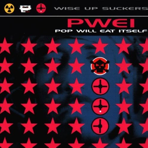 Pop Will Eat Itself – Wise Up Suckers (1996) [FLAC]