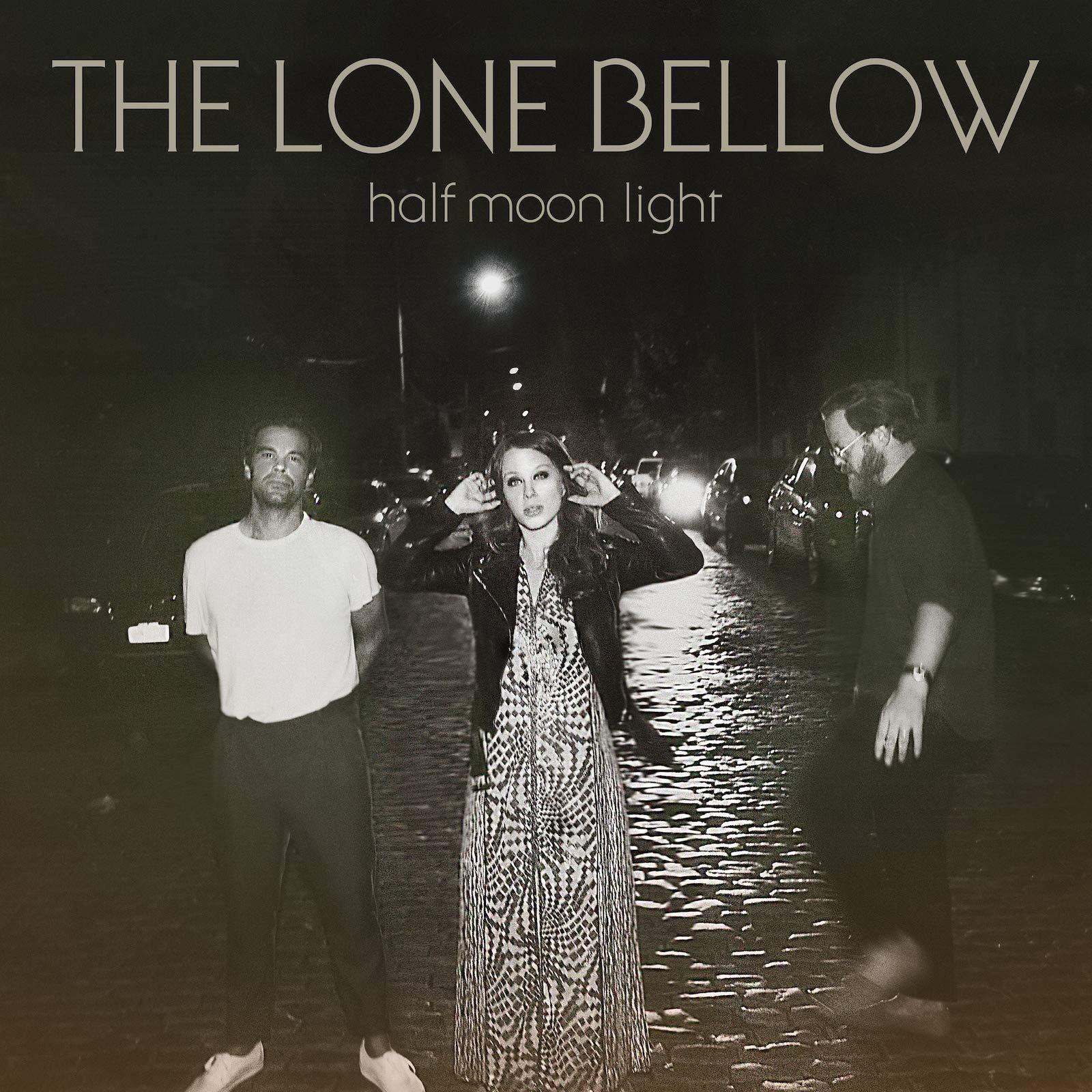 The Lone Bellow – Half Moon Light (2020) [FLAC]