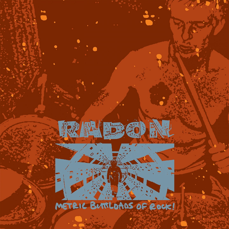 Radon – Metric Buttloads of Rock (2006) [FLAC]