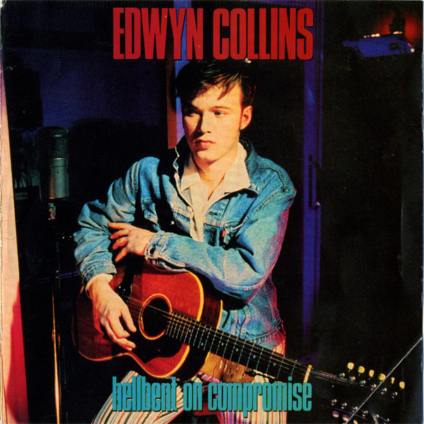 Edwyn Collins - Hellbent On Compromise (1990) [FLAC] Download