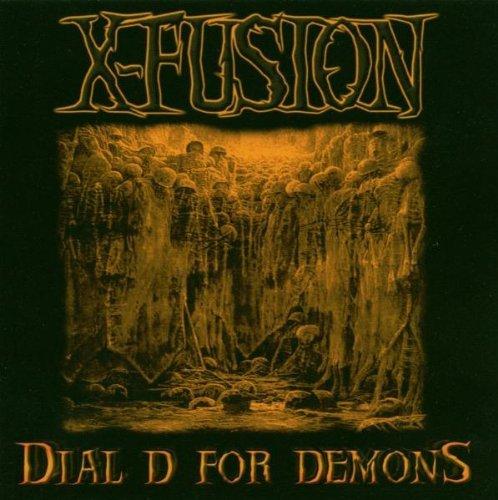 X-Fusion – Dial D For Demons (2007) [FLAC]