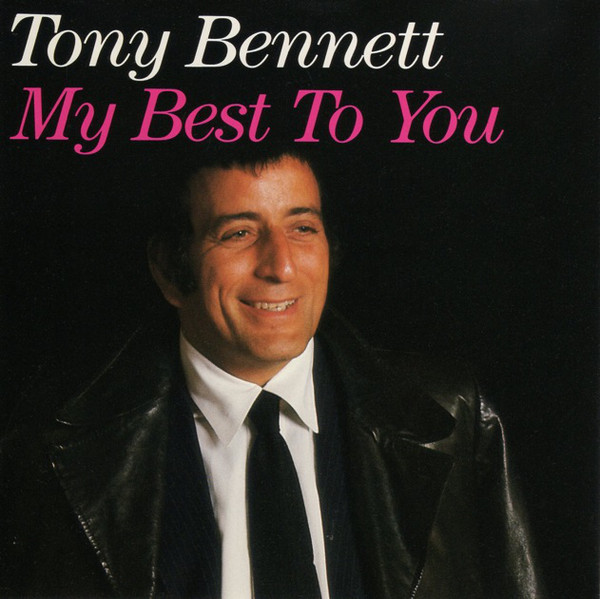 Tony Bennett – My Best To You (1995) [FLAC]