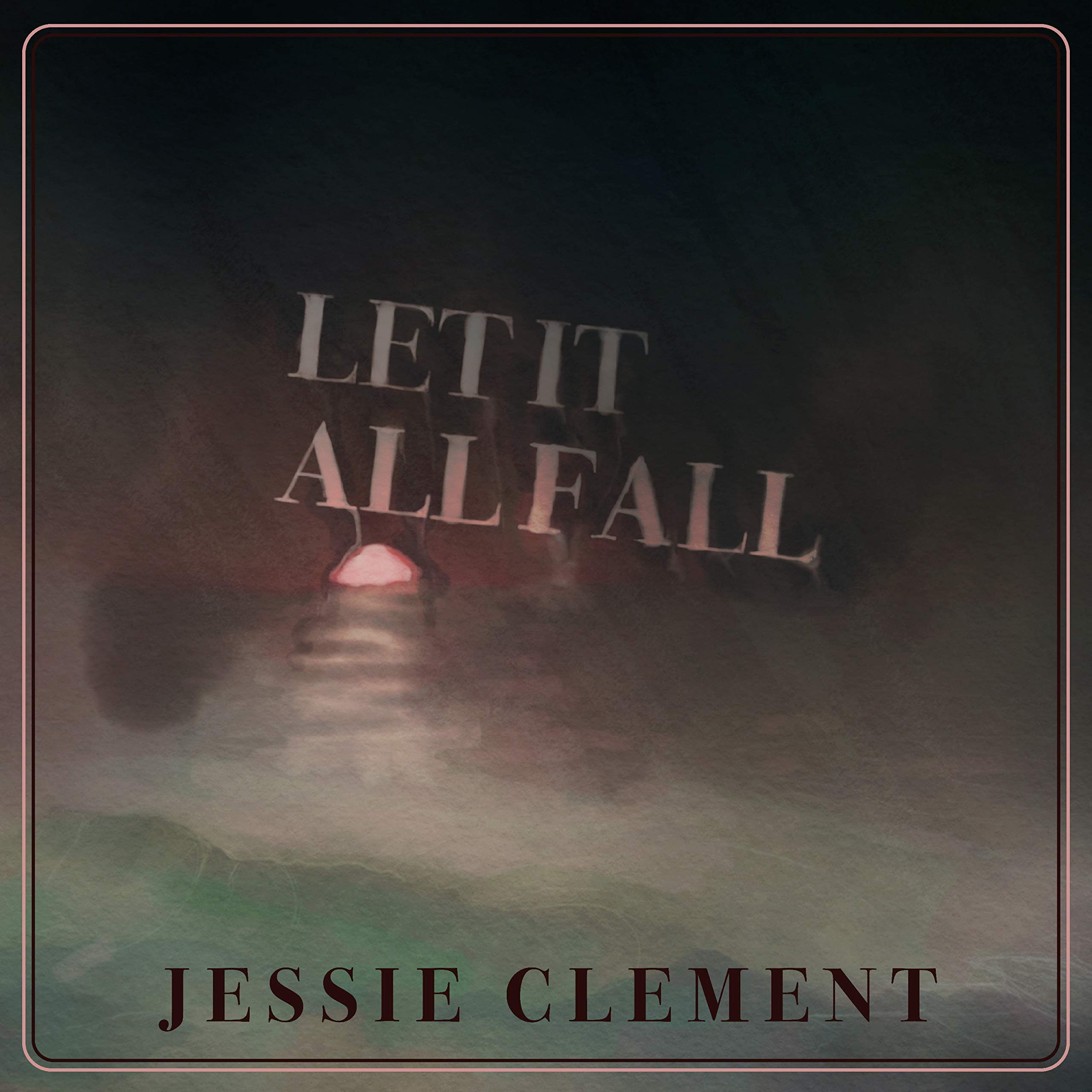 Jessie Clement – Let It All Fall (2020) [FLAC]