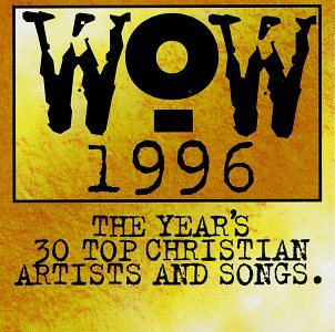 VA – WoW 1996 The Years 30 Top Christian Artists And Songs (1995) [FLAC]