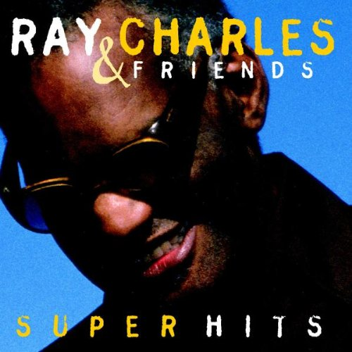 Ray Charles & Friends – Super Hits (1998) [FLAC]