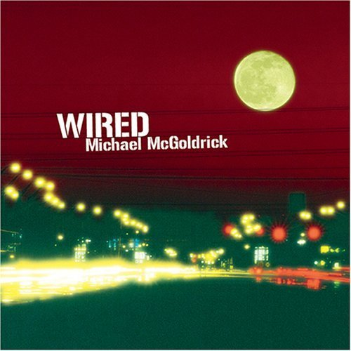 Michael McGoldrick – Wired (2006) [FLAC]