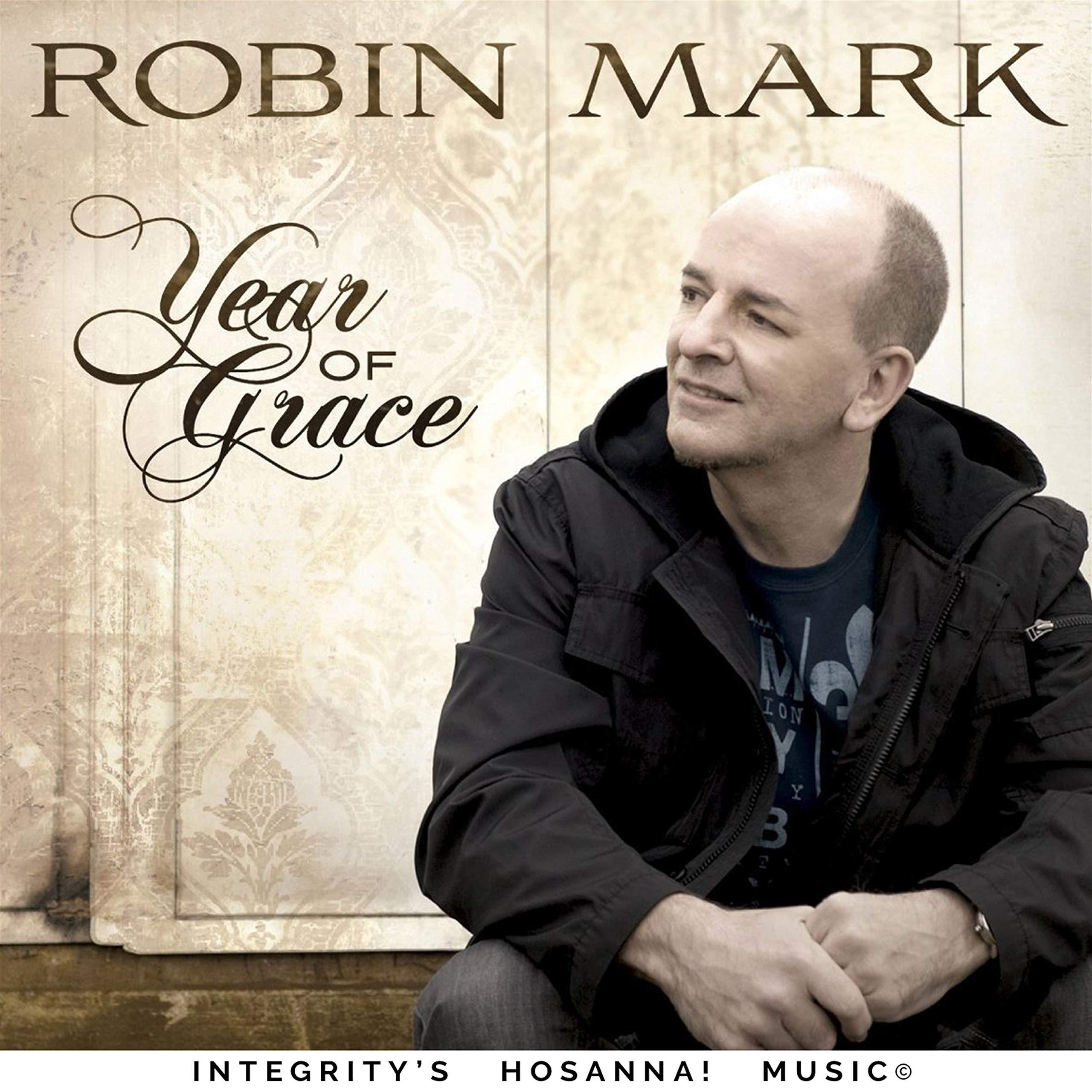 Robin Mark – Year Of Grace (2009) [FLAC]