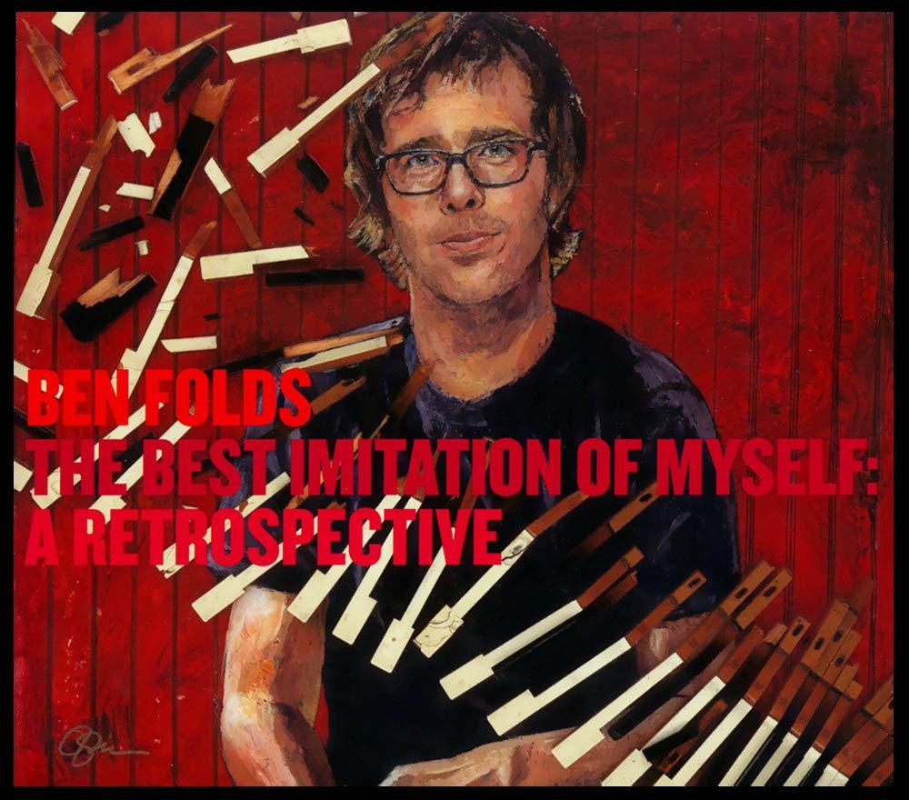 Ben Folds – The Best Imitation Of Myself: A Retrospective (2011) [FLAC]