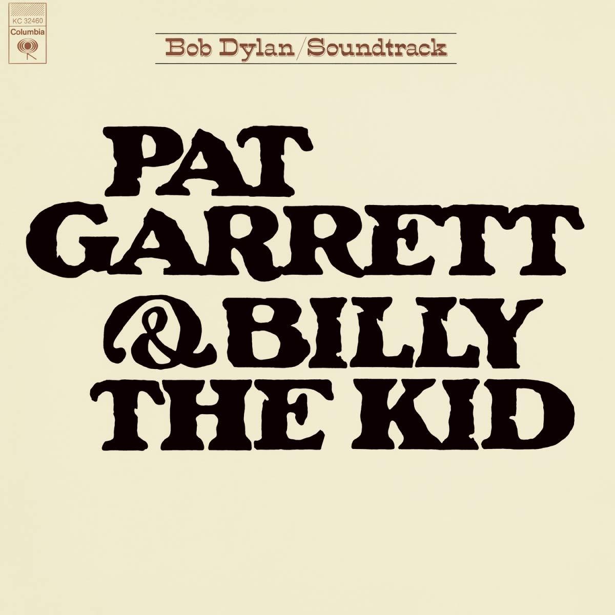 Bob Dylan – Pat Garrett & Billy The Kid (1973) [FLAC]
