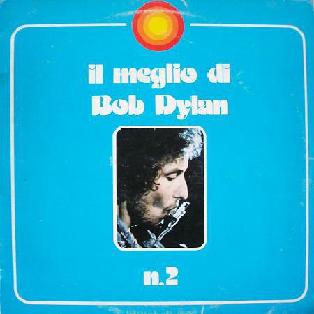 Bob Dylan – Il Meglio Di Bob Dylan n.2 (1977) [FLAC]