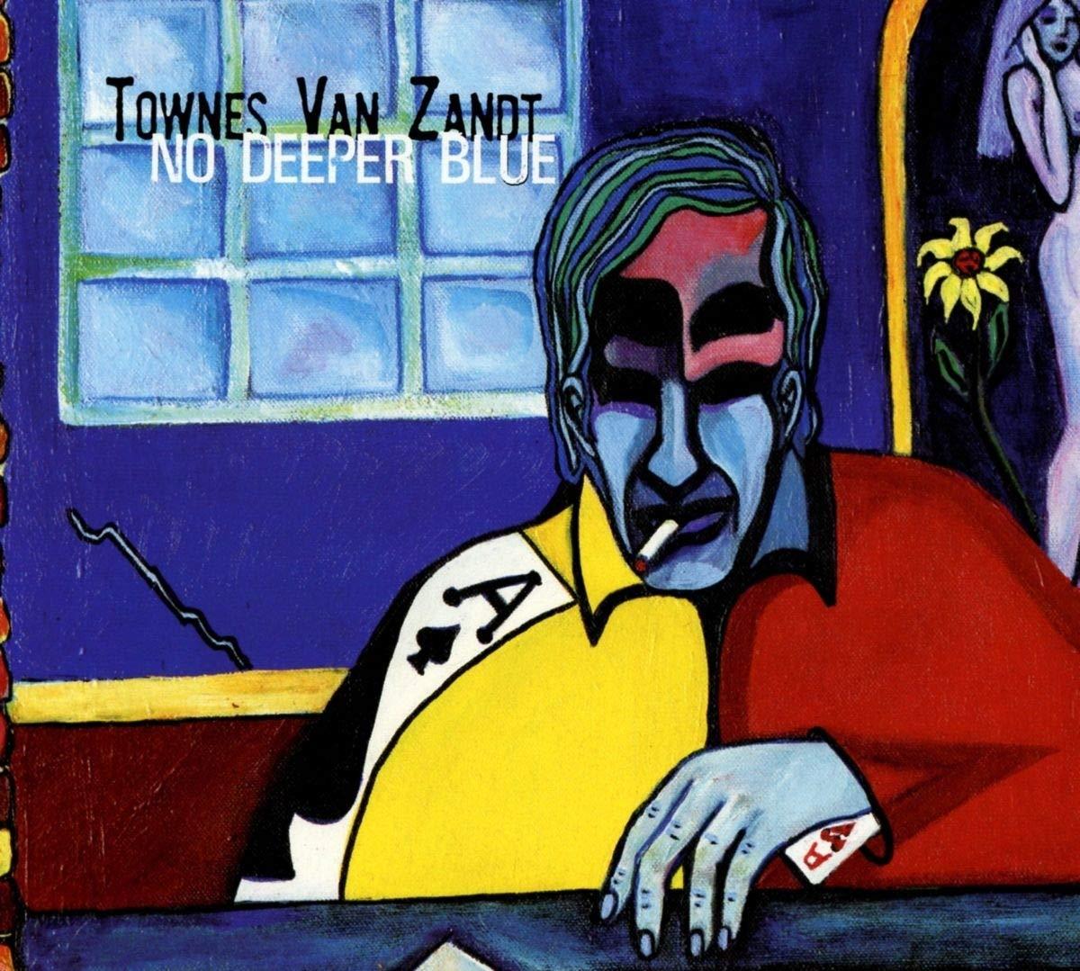 Townes Van Zandt – No Deeper Blue (1994) [FLAC]