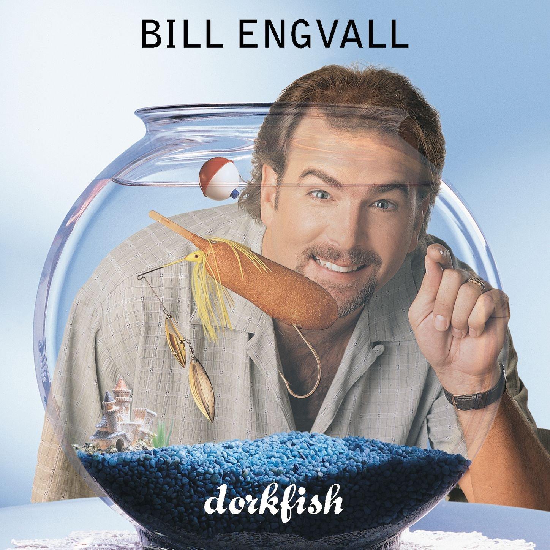 Bill Engvall – Dorkfish (1998) [FLAC]