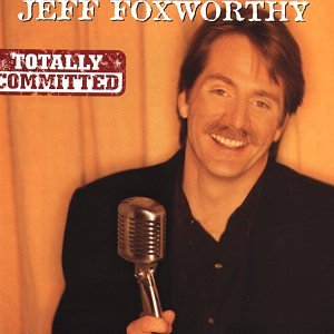Jeff Foxworthy – Totally Committed (1998) [FLAC]