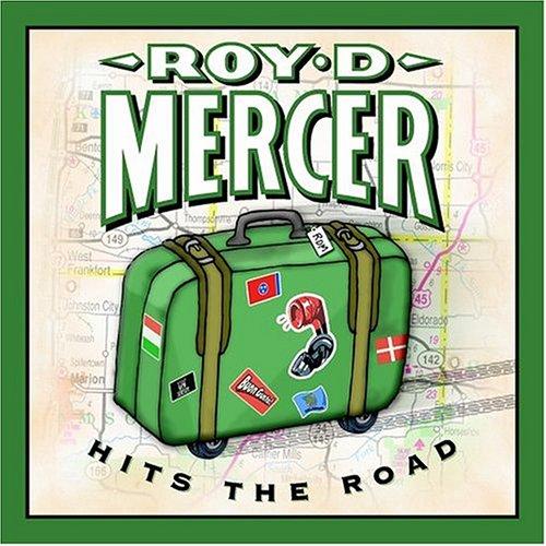Roy D Mercer – Hits The Road (2003) [FLAC]