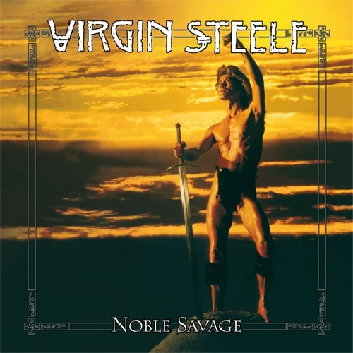 Virgin Steele-Noble Savage-(SPV 308542)-REMASTERED-2CD-FLAC-2011-WRE