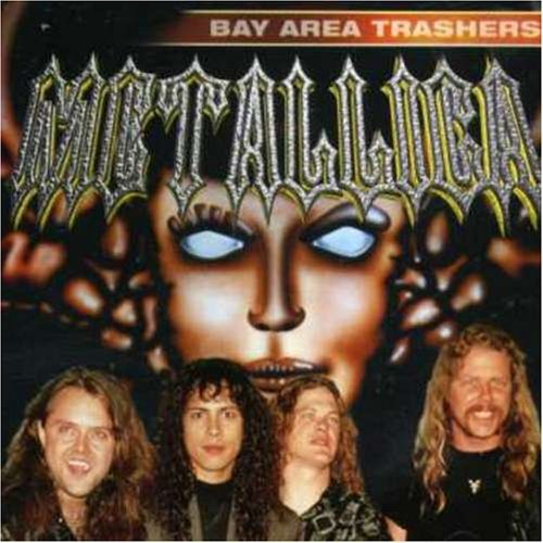 Metallica – Bay Area Trashers (2001) [FLAC]