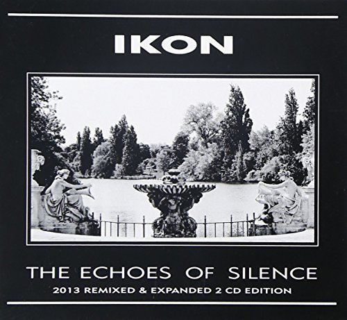 Ikon-The Echoes Of Silence 2013 Remixed And Expanded 2 CD Edition-Reissue Limited Edition-2CD-FLAC-2013-AMOK