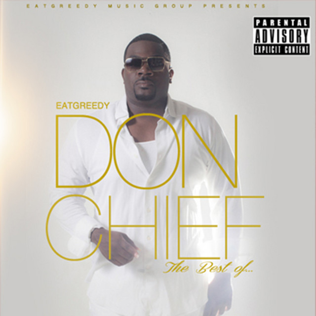Don Chief – Eatgreedy The Best Of… (2014) [FLAC]