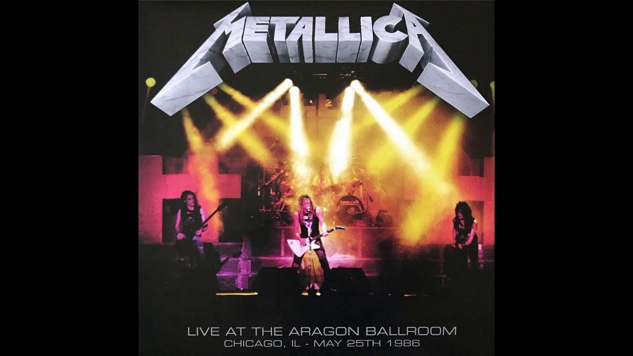 Metallica – Live At The Aragon Ballroom, Chicago IL, May 25th, 1986 (2017) [FLAC]