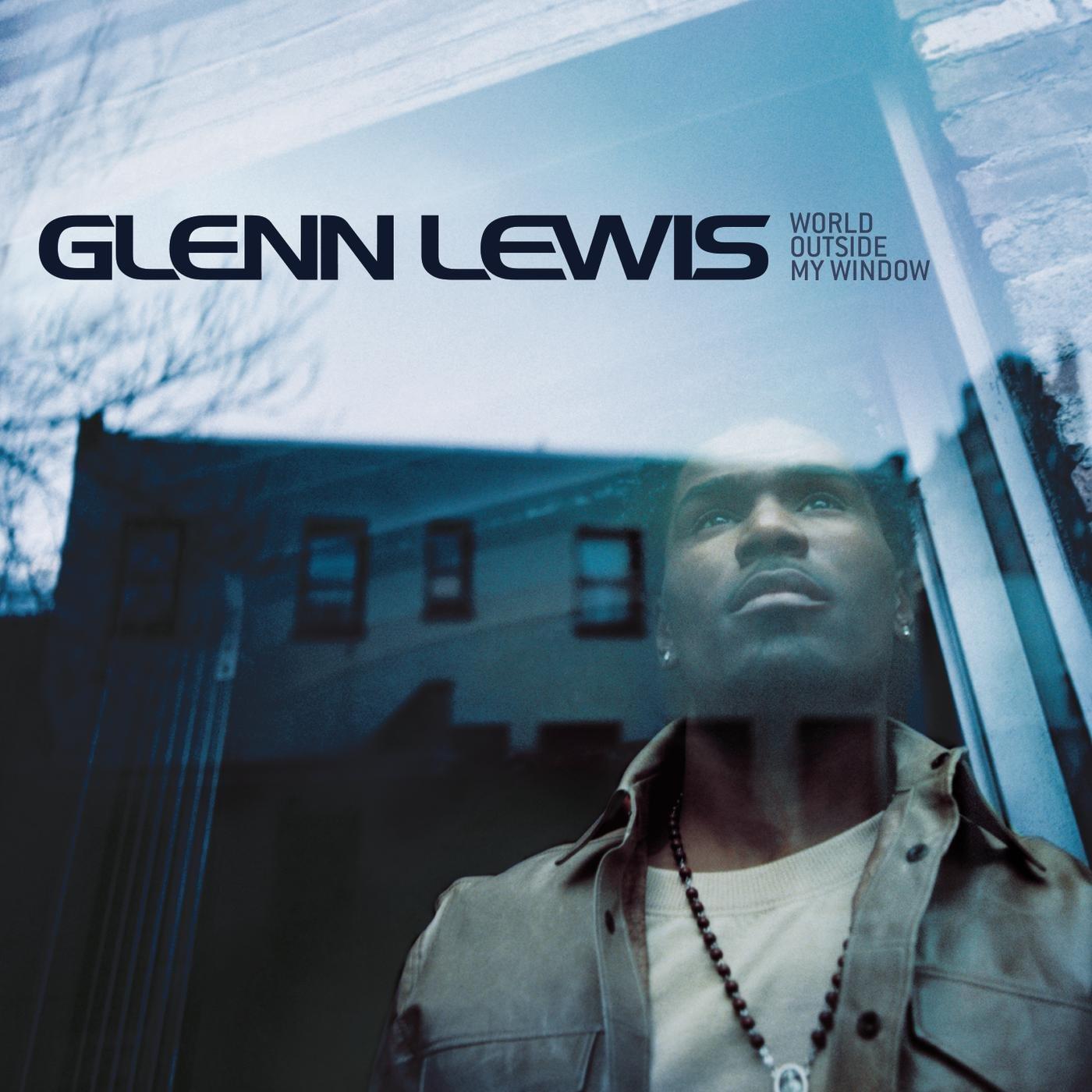 Glenn Lewis – World Outside My Window (2002) [FLAC]