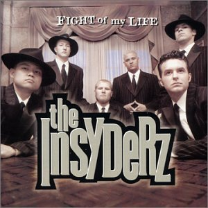 The Insyderz-Fight Of My Life-CD-FLAC-1998-FLACME
