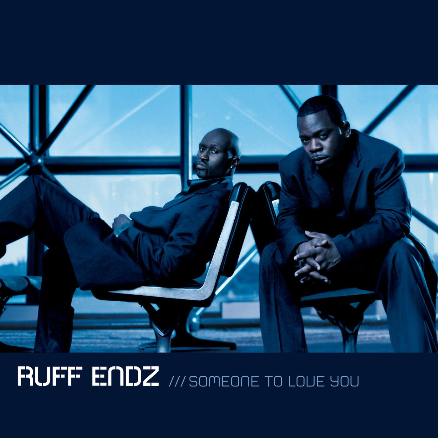 Ruff Endz – Someone To Love You (2002) [FLAC]