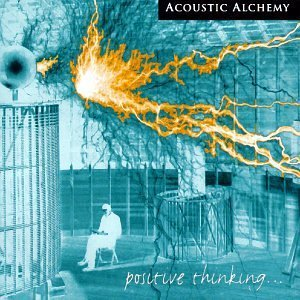 Acoustic Alchemy-Positive Thinking-CD-FLAC-1998-FLACME