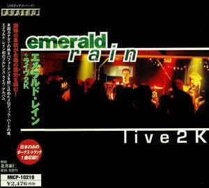Emerald Rain – Live 2 K (2000) [FLAC]
