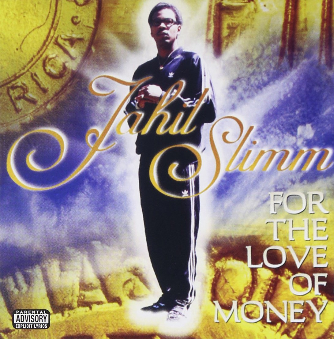 Jahil Slimm – For The Love Of Money (1998) [FLAC]
