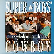 VA – Super Boys Everybody Wants To Be A Cowboy (1995) [FLAC]