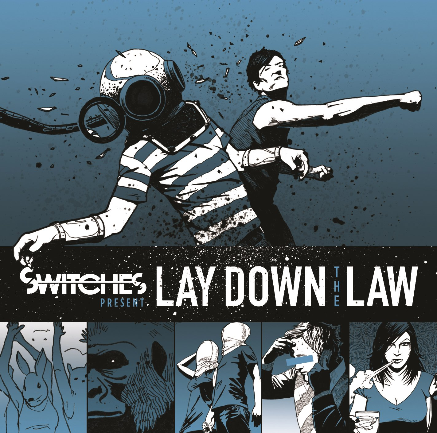 Switches – Lay Down The Law (2007) [FLAC]