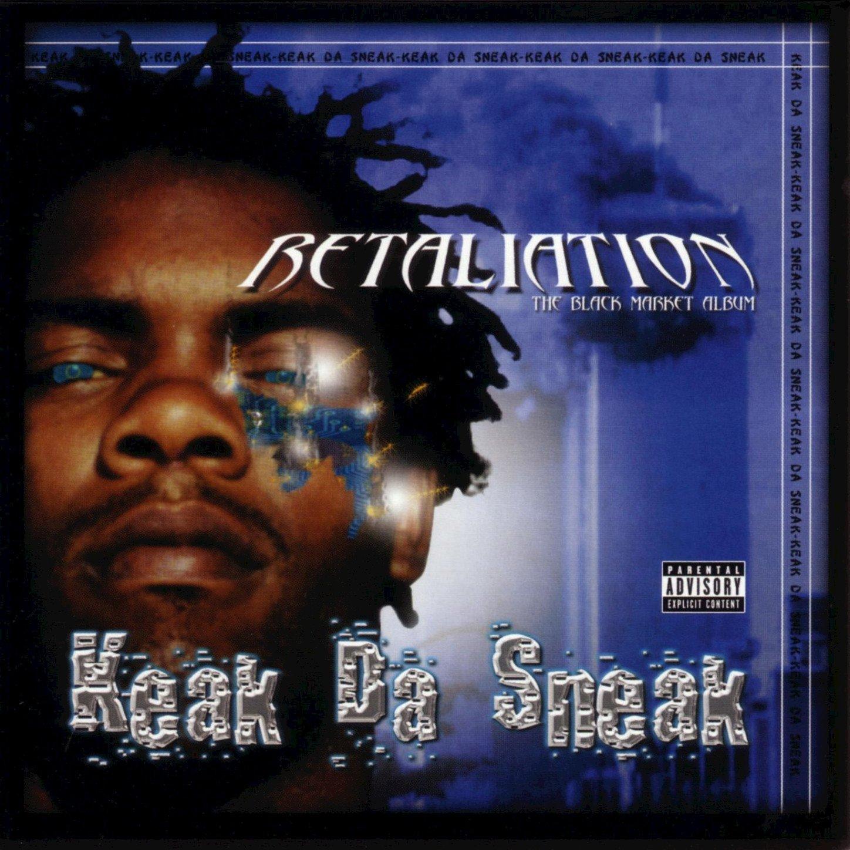 Keak Da Sneak – Retaliation The Black Market Album (2002) [FLAC]