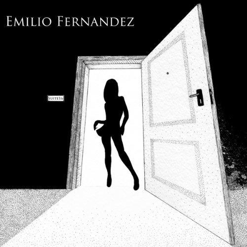 Emilio Fernandez – Suite 16 (2013) [FLAC]