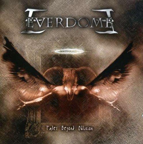 Everdome - Tales Beyond Oblivion (2004) [FLAC] Download