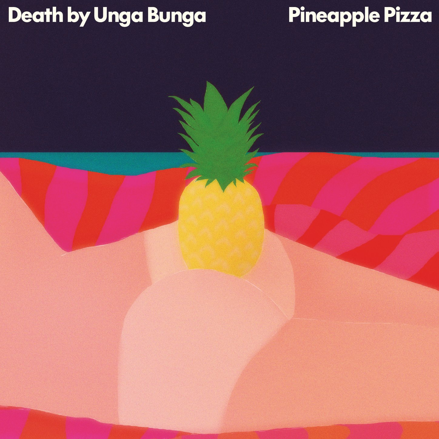 Death By Unga Bunga - Pineapple Pizza (2016) [FLAC] Download