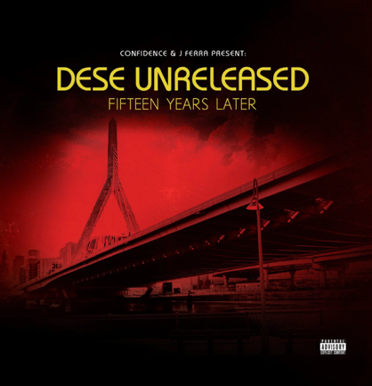 Confidence & J Ferra Present Dese - Unreleased-Fifteen Years Later (2020) [FLAC] Download