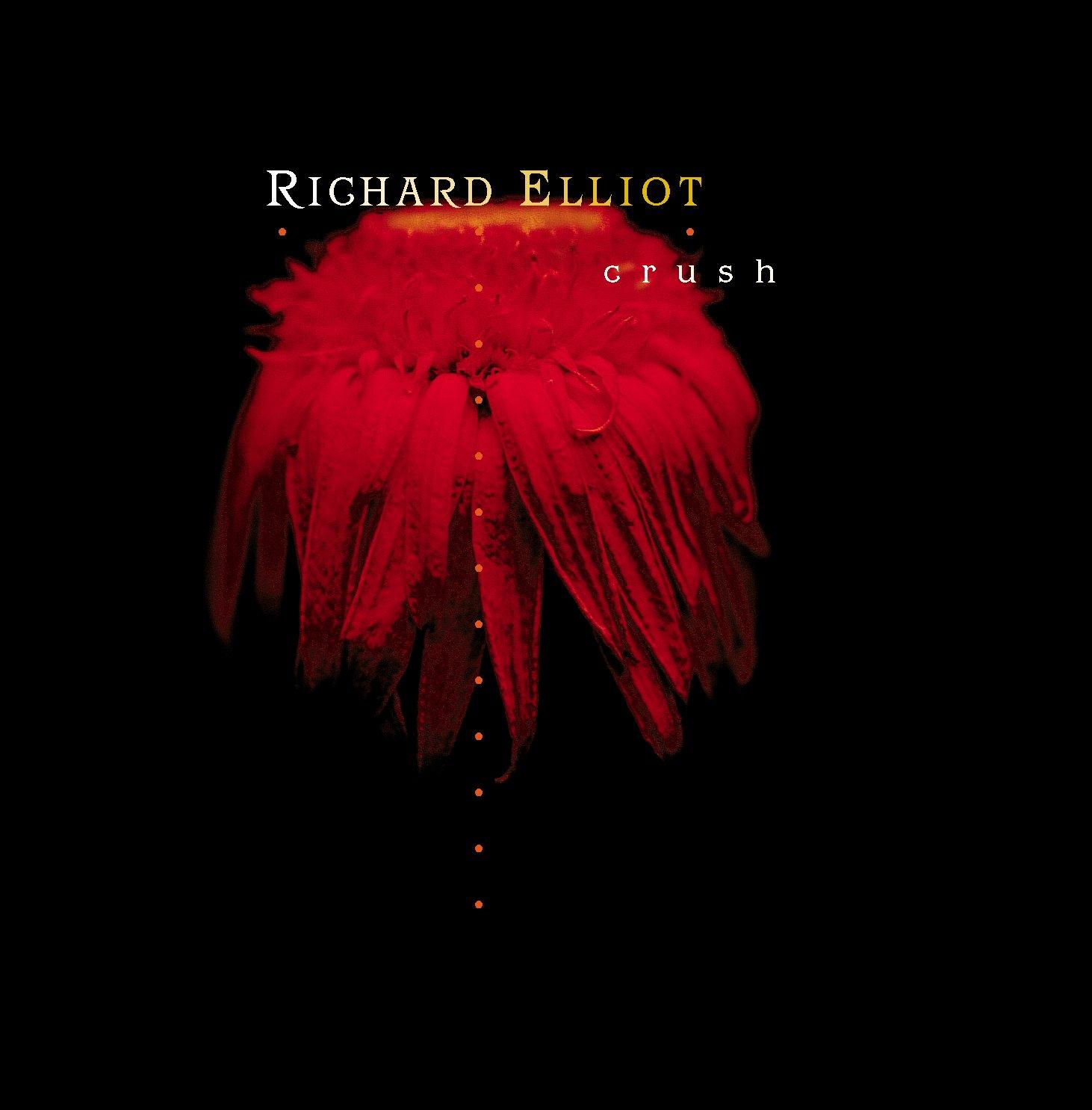 Richard Elliot - Crush (2001) [FLAC] Download