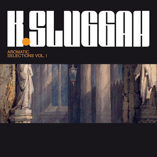 K. Sluggah - Aromatic Selections Vol. I (2020) [FLAC] Download
